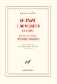 Couverture Quinze causeries en Chine - Aventure poétique et échanges littéraires Editions Gallimard  (Blanche) 2019