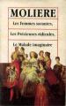 Couverture Les Femmes savantes, Les Précieuses ridicules, Le Malade imaginaire Editions Le Livre de Poche 1993