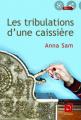 Couverture Les tribulations d'une caissière Editions de la Loupe (Récits) 2009