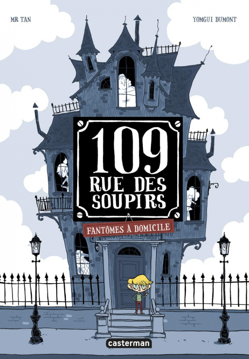 Couverture 109, rue des Soupirs, tome 1 : Fantômes à domicile
