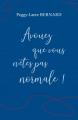Couverture Avouez que vous n'êtes pas normale Editions Librinova 2019