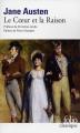 Couverture Raison et Sentiments / Le Coeur et la Raison / Raison & Sentiments Editions Folio  (Classique) 2013