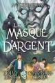 Couverture Magisterium, tome 4 : Le masque d'argent Editions Scholastic 2018