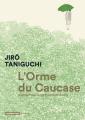 Couverture L'Orme du Caucase Editions Casterman (Ecritures) 2019