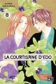 Couverture La courtisane d'Edo, tome 08 Editions Pika (Shôjo - Red light) 2019