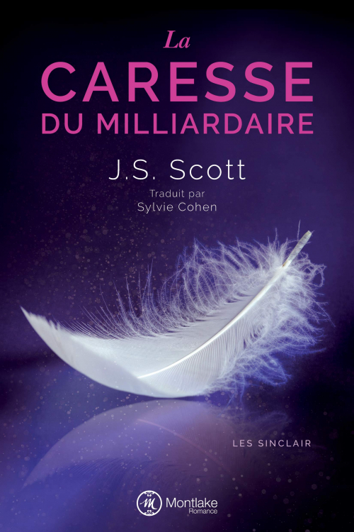 Couverture Les Sinclair, tome 3 : La caresse du milliardaire