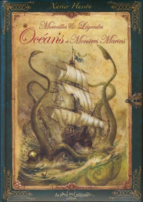Couverture Merveilles et légendes des océans et monstres marins