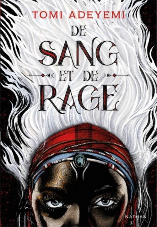 Couverture Le Destin d'Orïsha, tome 1 : De Sang et de Rage