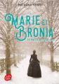 Couverture Marie et Bronia : Le pacte des soeurs Editions Le Livre de Poche (Jeunesse) 2019