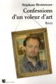 Couverture Confessions d'un voleur d'art Editions Anne Carrière 2006