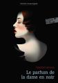 Couverture Le parfum de la dame en noir Editions Folio  (Junior - Textes classiques) 2019