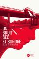 Couverture Un bruit sec et sonore Editions Didier Jeunesse 2019