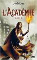 Couverture L'académie, tome 1 Editions 12-21 2019