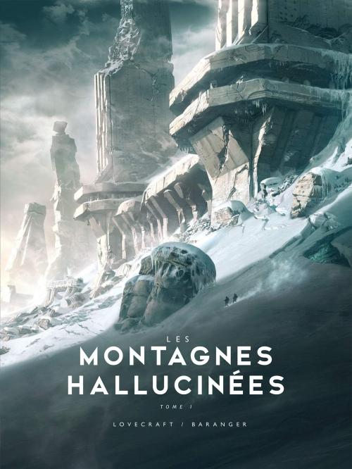 Couverture Les montagnes hallucinées, tome 1