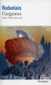 Couverture Gargantua Editions Folio  (Classique) 2018