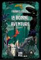 Couverture La bonne aventure Editions Talents Hauts 2019