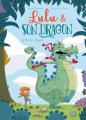 Couverture Lulu et son Dragon Editions Jungle ! (Kids) 2017