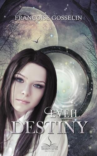 Couverture Destiny, tome 1 : Eveil
