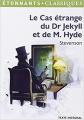 Couverture L'étrange cas du docteur Jekyll et de M. Hyde / L'étrange cas du Dr. Jekyll et de M. Hyde / Docteur Jekyll et mister Hyde / Dr. Jekyll et mr. Hyde Editions Flammarion (GF - Etonnants classiques) 2014