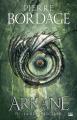 Couverture Arkane, tome 2 : La résurrection Editions Bragelonne (Fantasy) 2019