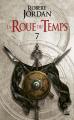Couverture La Roue du Temps, tome 07 : La Montée des orages Editions Bragelonne (Fantasy) 2019