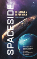 Couverture Planetside, book 2: Spaceside Editions HarperVoyager 2019