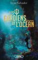 Couverture Les gardiens de l'océan Editions Michel Lafon 2015
