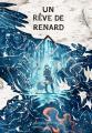 Couverture Un Rêve de Renard Editions Akileos 2019