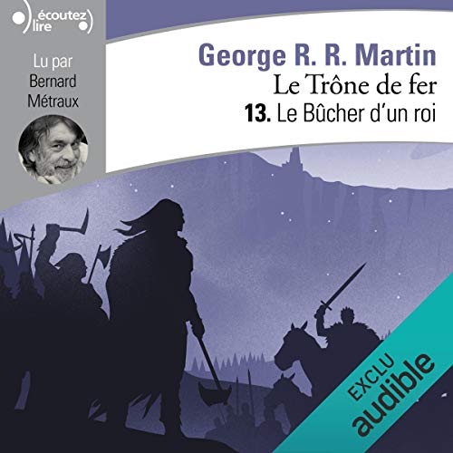 Couverture Le Trône de fer, tome 13 : Le Bûcher d'un roi