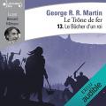Couverture Le Trône de fer, tome 13 : Le Bûcher d'un roi Editions Audible studios 2019