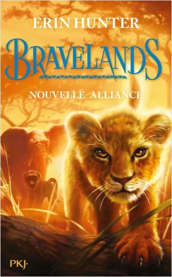 Couverture Bravelands, tome 1 : Nouvelle alliance