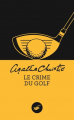 Couverture Le Crime du golf Editions Le Masque 2014