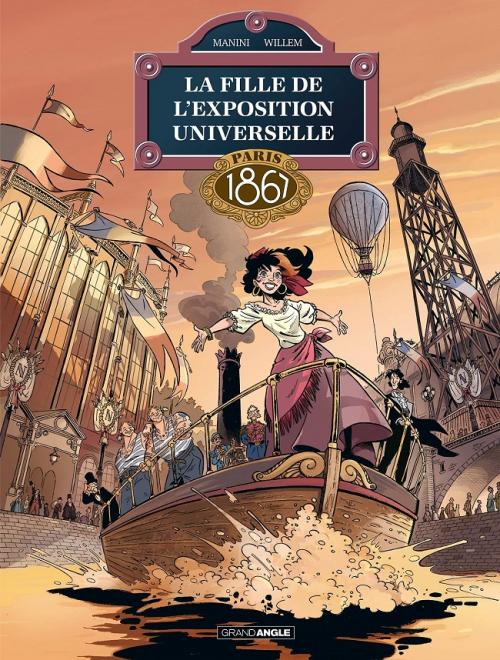 Couverture La fille de l'exposition universelle, tome 2 : Paris 1867