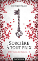 Couverture L'héritière des Raeven, tome 3 : Sorcière à tout prix Editions Castelmore 2018