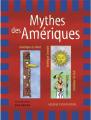 Couverture Mythes des Amériques Editions de La martinière (Jeunesse) 2004