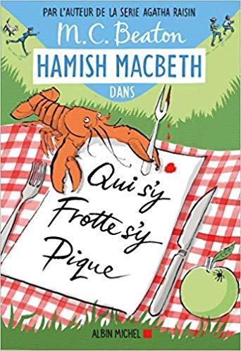Couverture Hamish Macbeth, tome 3 : Qui s'y frotte s'y pique