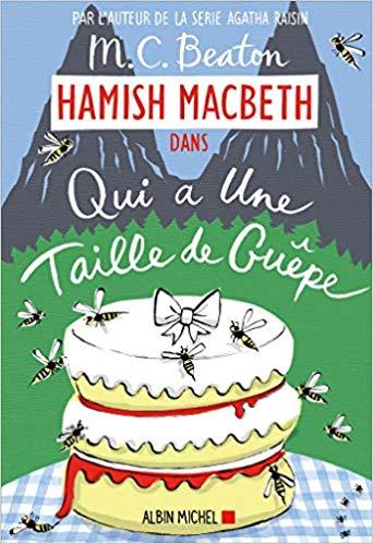 Couverture Hamish Macbeth, tome 4 : Qui a la taille d'une guêpe