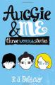 Couverture Auggie & moi : Trois nouvelles de Wonder Editions Corgi 2015
