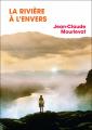 Couverture La rivière à l'envers, intégrale Editions France Loisirs 2019
