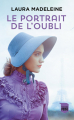 Couverture Le portrait de l'oubli Editions France Loisirs (Médium - Poche) 2019