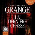 Couverture La Dernière Chasse Editions Audible studios 2019