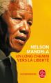 Couverture Un long chemin vers la liberté Editions Le Livre de Poche 1996