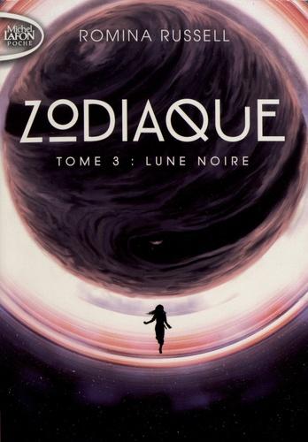 Couverture Zodiaque, tome 3 : Lune noire