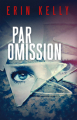 Couverture Par omission Editions France Loisirs (Thriller) 2019