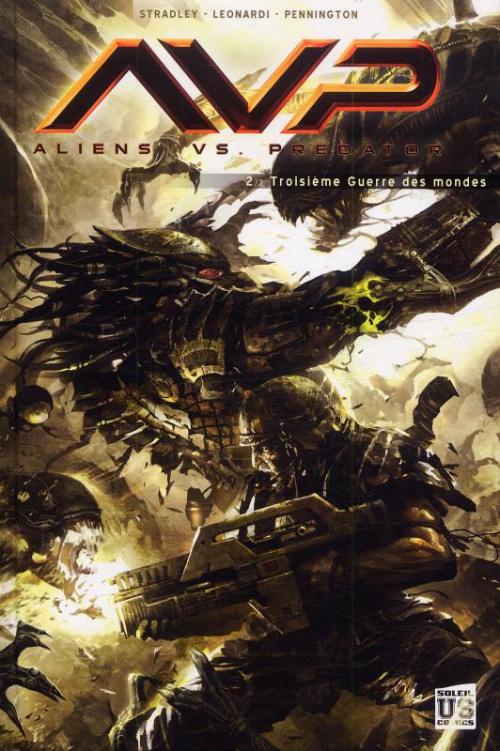 Couverture Alien vs Predator, tome 2 : Troisième guerre des mondes