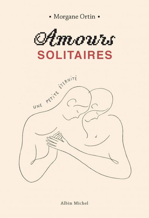 Couverture Amours solitaires, tome 2