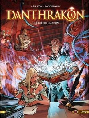 Couverture Danthrakon, tome 1 : Le Grimoire glouton