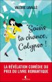 Couverture Saisis ta chance, Calypso ! Editions Charleston 2019