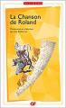 Couverture La chanson de Roland Editions Flammarion (GF - Bilingue) 2018