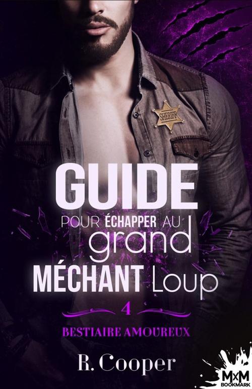 Couverture Bestiaire amoureux, tome 4, partie 1 : Guide pour échapper au grand méchant loup